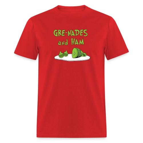 GRE-NADES and HAM - Men's T-Shirt
