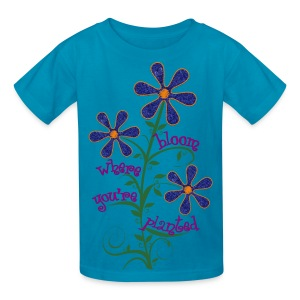 Bloom Where You're Planted - Kids' T-Shirt