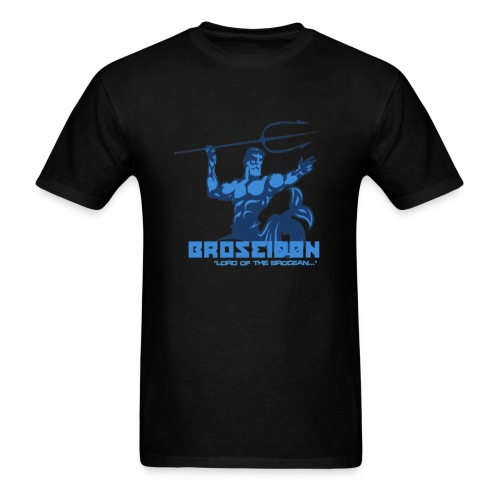 Broseidon King - Men's T-Shirt