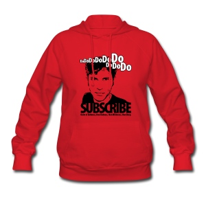 Da da do do do do do do do, Subscribe. - Women's Hoodie
