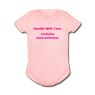Baby Bodysuits ~ Baby Short Sleeve One Piece ~ BABY GIRL: Handle With Care