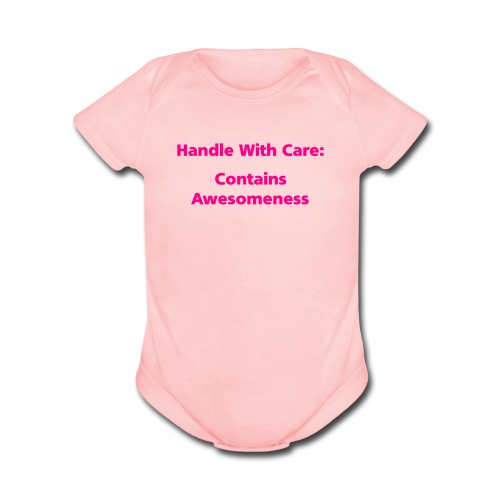BABY GIRL: Handle With Care - Organic Short Sleeve Baby Bodysuit