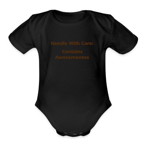 BABY BOY: Handle With Care - Organic Short Sleeve Baby Bodysuit