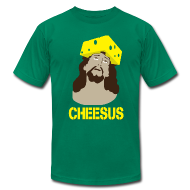 T-Shirts ~ Men's T-Shirt by American Apparel ~ Cheesus [M]