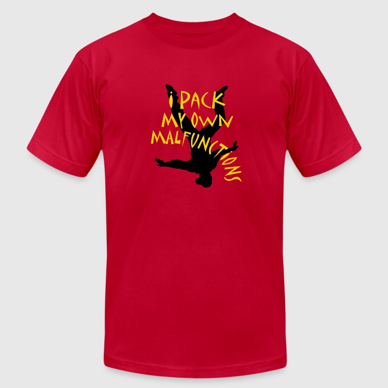 I Pack My Own Malfunctions T Shirt Spreadshirt