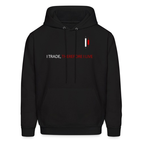 I Trade, Therefore I Live Hoodie - Men's Hoodie