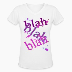 BLAH! BLAH! BLAH! Women's T-Shirts