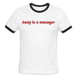 Away in a manager - Men's Ringer Tee - Men's Ringer T-Shirt