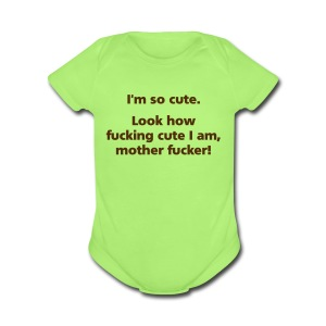 BABY: I'm so cute - Short Sleeve Baby Bodysuit