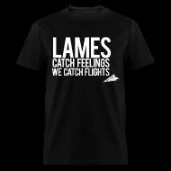 T-Shirts ~ Men's T-Shirt ~ Lames Catch Feelings (Original)