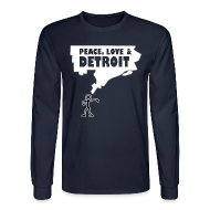 Long Sleeve Shirts ~ Men's Long Sleeve T-Shirt ~ Peace, Love and Detroit Men's Long Sleeve Tee