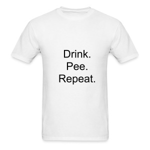 Drink. Pee. Repeat. Men's Lightweight Cotton T-Shirt in White. - Men's T-Shirt
