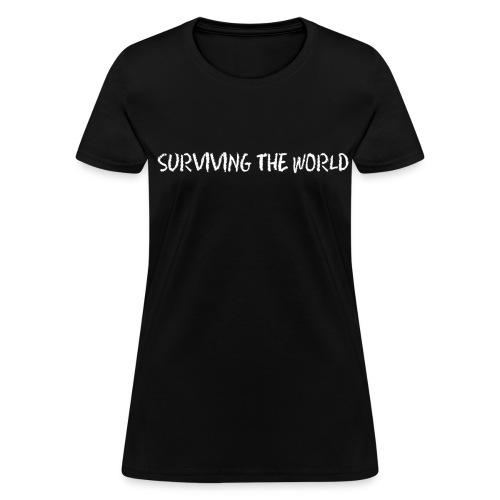 Surviving the World (Front + Back) - Ladies - Women's T-Shirt