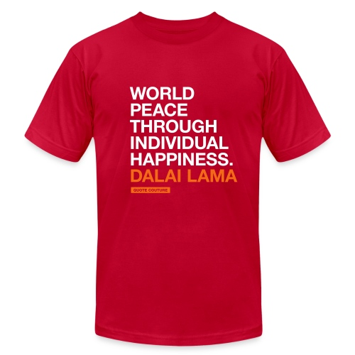 World peace through individual happiness. --Dalai Lama men's shirt in red - Men's  Jersey T-Shirt