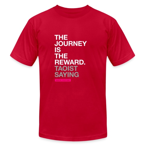 The journey is the reward. --Taoist saying men's shirt in eggplant - Men's  Jersey T-Shirt
