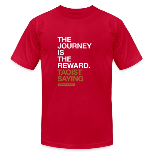 The journey is the reward. --Taoist saying men's shirt in brown & gold - Men's  Jersey T-Shirt