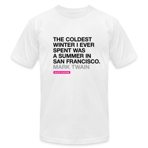The coldest winter I ever spent was a summer in San Francisco. --Mark Twain men's shirt in white - Men's Fine Jersey T-Shirt