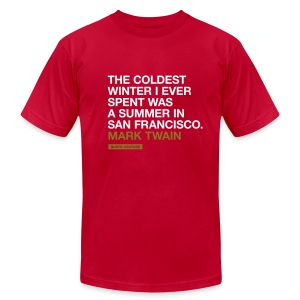 The coldest winter I ever spent was a summer in San Francisco. --Mark Twain men's shirt in brown & gold - Men's Fine Jersey T-Shirt
