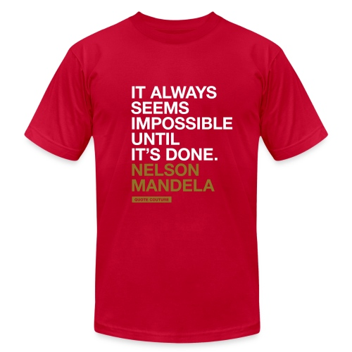 It always seems impossible until it's done. --Nelson Mandela men's shirt in brown & gold - Men's  Jersey T-Shirt