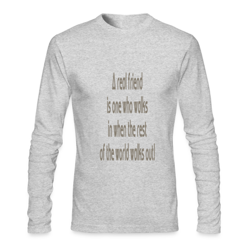 A Real Friend is.... - Men's Long Sleeve T-Shirt by Next Level