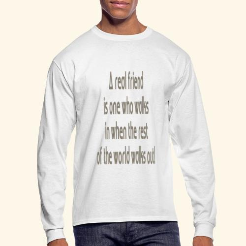 A Real Friend is.... - Men's Long Sleeve T-Shirt