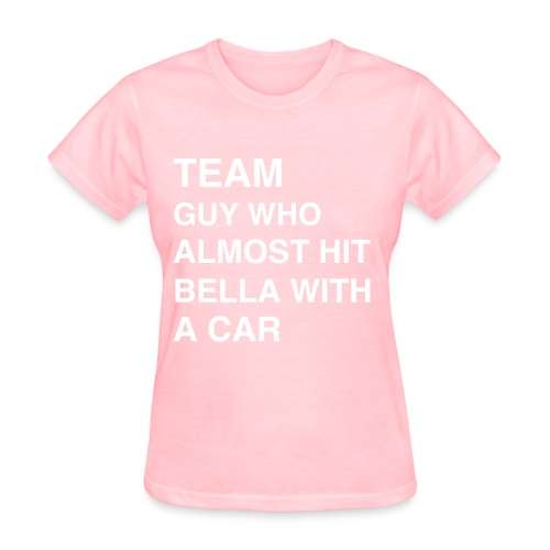 Team Guy Who Almost Hit Bella With A Car (women's) - Women's T-Shirt