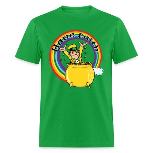 Have Faith - Leprechauns - Men's T-Shirt