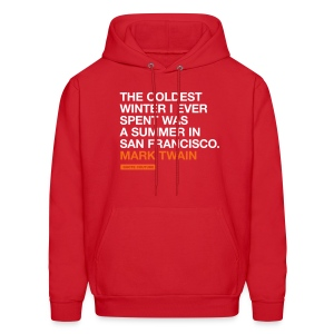 The coldest winter I ever spent was a summer in San Francisco. --Mark Twain men's hoodie in red - Men's Hoodie