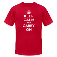T-Shirts ~ Men's T-Shirt by American Apparel ~ Keep Calm and Carry On Mens T-Shirt
