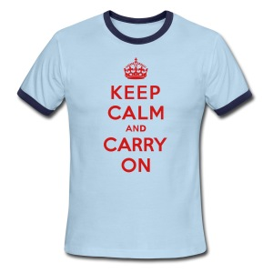 Keep Calm and Carry On Mens T-Shirt - Men's Ringer T-Shirt