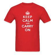 T-Shirts ~ Men's T-Shirt ~ Keep Calm and Carry On Mens T-Shirt