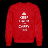 Long Sleeve Shirts ~ Crewneck Sweatshirt ~ Keep Calm and Carry On Mens Sweatshirt