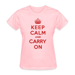 Keep Calm and Carry On Ladies T-Shirt - Women's T-Shirt