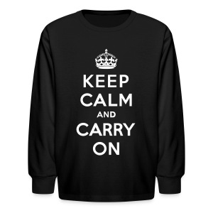 Keep Calm and Carry On Childrens T-Shirt - Kids' Long Sleeve T-Shirt