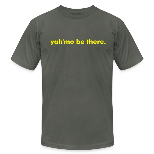 yah'mo be there tee - Men's Fine Jersey T-Shirt