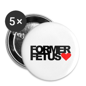 Former Fetus Pin Pack Large - Large Buttons
