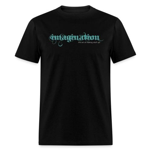 imagination - The Art of Making Stuff Up! (Black) - Men's T-Shirt