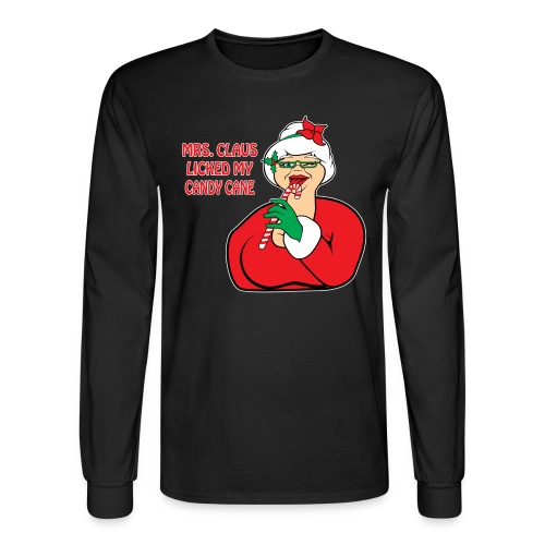 Mrs. Claus Licked My Candy Cane (Men) - Men's Long Sleeve T-Shirt