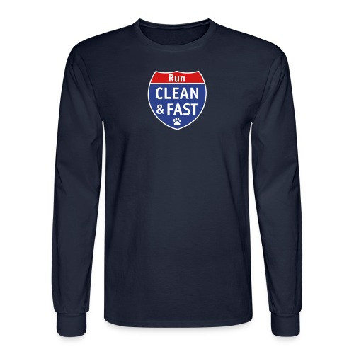 Run Clean, Run Fast - Men's Long Sleeve T-Shirt