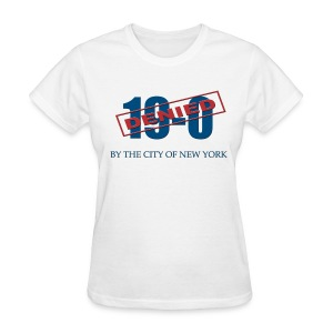 19-0 Denied New York Womens  - Women's T-Shirt