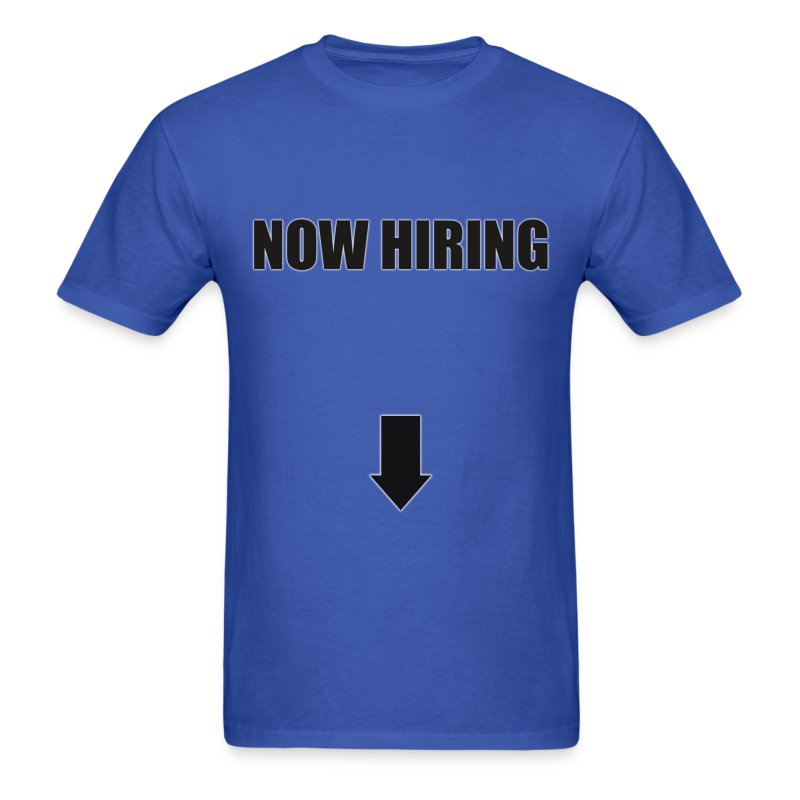 Now Hiring - Men's T-Shirt