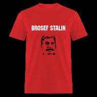 T-Shirts ~ Men's T-Shirt ~ Brosef