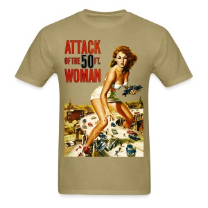 Attack of the 50ft. Woman - Men's T-Shirt