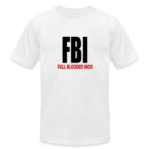 FBI Full Blooded Indo - Men's T-Shirt by American Apparel