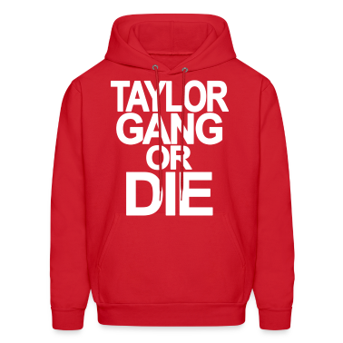 Taylor Gang Or Die Hoodies - stayflyclothing.com
