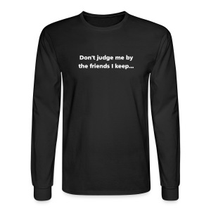 MENS LONG: Don't judge me - Men's Long Sleeve T-Shirt