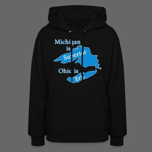 Michigan is Superior Women's Hooded Sweatshirt - Women's Hoodie