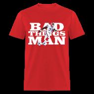 T-Shirts ~ Men's T-Shirt ~ Bad Things Man - Bruce Smith