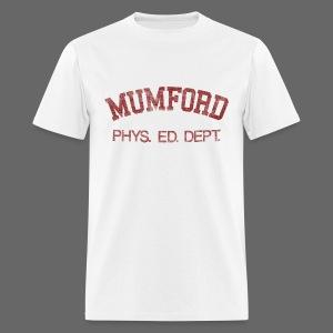 Mumford Phys. Ed. Dept. Men's Standard Weight T-Shirt - Men's T-Shirt
