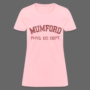 Mumford Phys. Ed. Dept. Women's Standard Weight T-Shirt - Women's T-Shirt